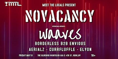Meet The Locals Present: NOVACANCY at The Bluebird Nightclub Reno tickets