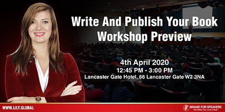 Want To Write A Book? Leverage Your Book Before You Write! 4 April 2020 tickets