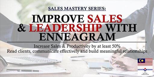 Sales Mastery Series: Improve Sales & Leadership with Enneagram #2