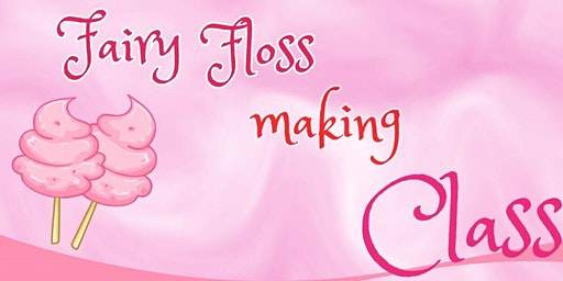 Fairy Floss Workshops