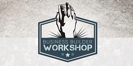 Business Builder Workshop Kuala Lumpur (Session 2) tickets