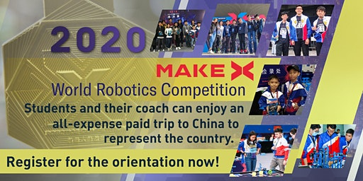 MakeX World Robotics Competition Orientation (NCR) - Free