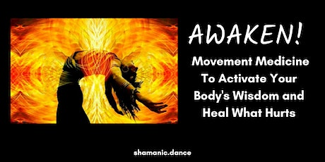 Awaken: Activate Your Body's Wisdom And Heal What Hurt tickets