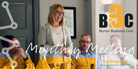 Monthly Networking Meeting - Burton's Premier Business Club tickets