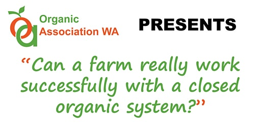 Closed Organic Farming System
