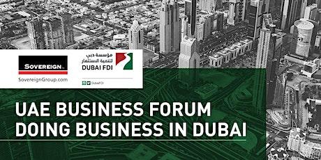 UAE Business Forum: Doing Business in Dubai tickets