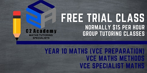 FREE TRIAL CLASSES - VCE Maths Methods (Units 3/4) Group Tutoring