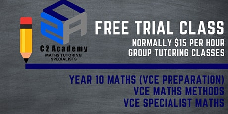 FREE TRIAL CLASSES - VCE Maths Methods (Units 1/2) Group Tutoring tickets