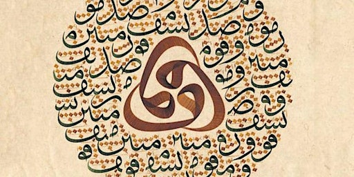 POSTPONED - Bridging the gap between art and nature: Beauty and aesthetic value in Ottoman Calligraphy