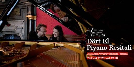 Dört El Piyano Resitali   Prosseda ve Ammara