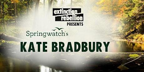 Rewilding with Springwatch's Kate Bradbury tickets