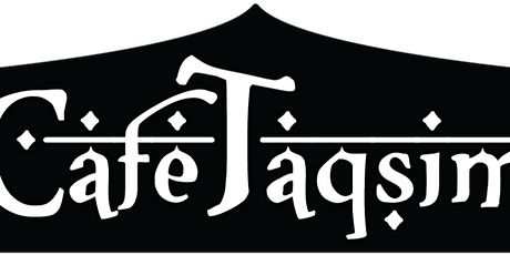 Cafe Taqsim tickets