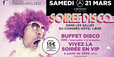 Soirée Disco au Van der Valk Congres Hotel Liège billets