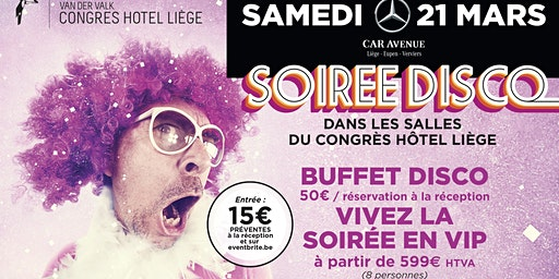Soirée Disco au Van der Valk Congres Hotel Liège