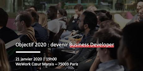 Objectif 2020 : devenir Business Developer tickets
