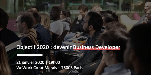 Objectif 2020 : devenir Business Developer