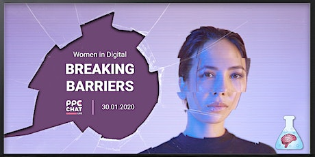 PPC Chat | Women in Digital - Breaking Barriers tickets