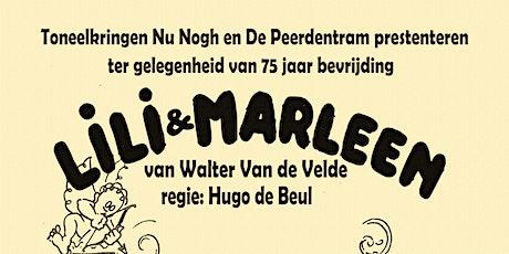 Lili & Marleen - Toneelkringen Nu Nogh & De Peerdentram  tickets