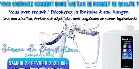 Vous cherchez comment boire une eau de robinet de qualité ? Découvrez la fontaine à eau Kangen - Samedi 22 février 2020 Paris 15H billets