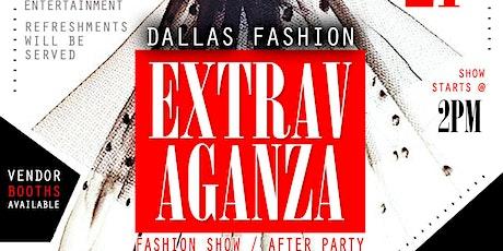 DALLAS FASHION EXTRAVAGANZA FASHION SHOW/AFTERPARTY 2020 tickets