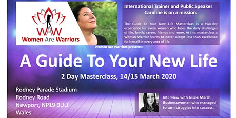 A Guide To Your New Life - Women Are Warriors - NEWPORT - WALES tickets