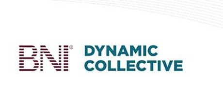BNI DYNAMIC COLLECTIVE - VISITOR TICKET 2020 tickets