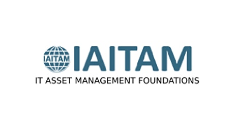 IAITAM IT Asset Management Foundations 2 Days Training in Paris tickets