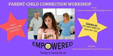 Parent-Child Connection Workshop Sunshine Coast tickets