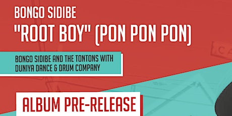 Bongo Sidibe and The Tontons with Duniya Dance and Drum Company tickets