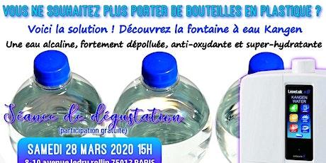 Vous ne souhaitez plus porter de bouteilles en plastique ? Voici la solution, découvrez la fontaine à eau Kangen - Samedi 28 mars 2020 Paris 15H billets