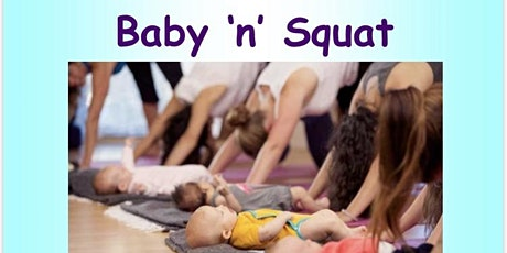 Baby N Squat- Baby Mama classes- BATTERSEA tickets