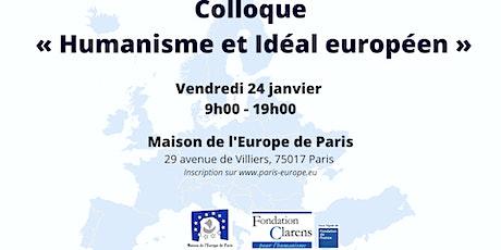 Colloque « Humanisme et Idéal européen » billets