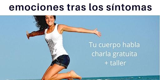 Taller vivencial: Eemociones tras los síntomas Tu cuerpo habla.