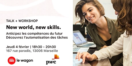 Talk/Workshop - New world, new skills by PwC x Le Wagon billets