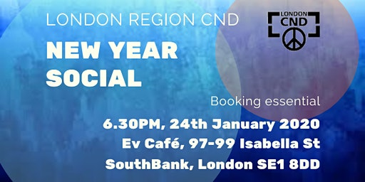 London CND New Year Social