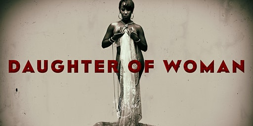 Daughter of Woman: Exhibition & Event