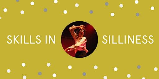 Skills in Silliness