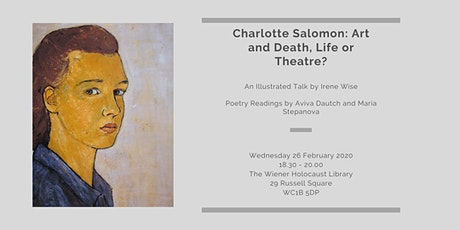 Illustrated Talk: Charlotte Salomon: Art and Death, Life or Theatre? tickets