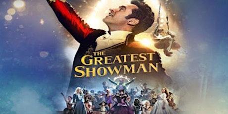The Greatest Showman - Open Air Cinema - Essex Alfresco Cinema tickets