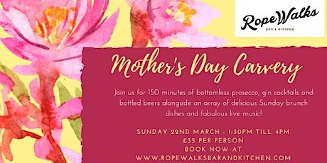 Mother's Day Bottomless Carvery 2020 tickets