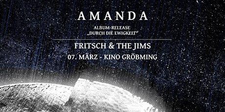 Amanda - Album-Releasekonzert | Fritsch & The Jims - Kino Gröbming Tickets