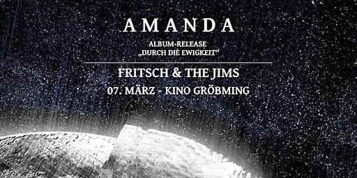Amanda - Album-Releasekonzert | Fritsch & The Jims - Kino Gröbming
