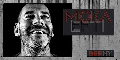 MOKA EFTI ★ BERNY ★ WEEKEND of JANUARY 17th & 18th @ Moka Efti Bar
