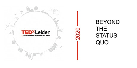TEDxLeiden 2020 - Beyond the Status Quo tickets