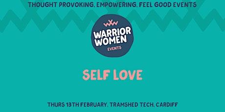 Warrior Women Events   Self Love tickets