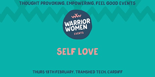 Warrior Women Events | Self Love