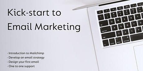 Kick-start to Email Marketing Workshop tickets