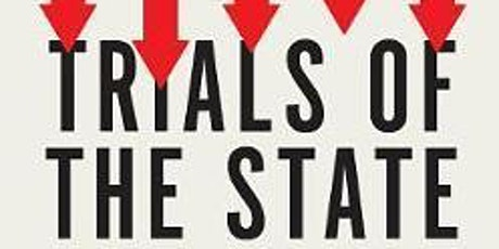 Trials of the State: Law and the Decline of Politics tickets