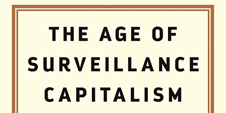 The Age of Surveillance Capitalism tickets