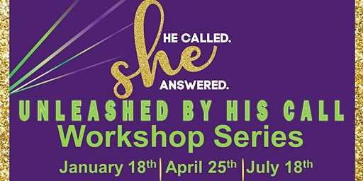 He Called She Answered Workshop Series